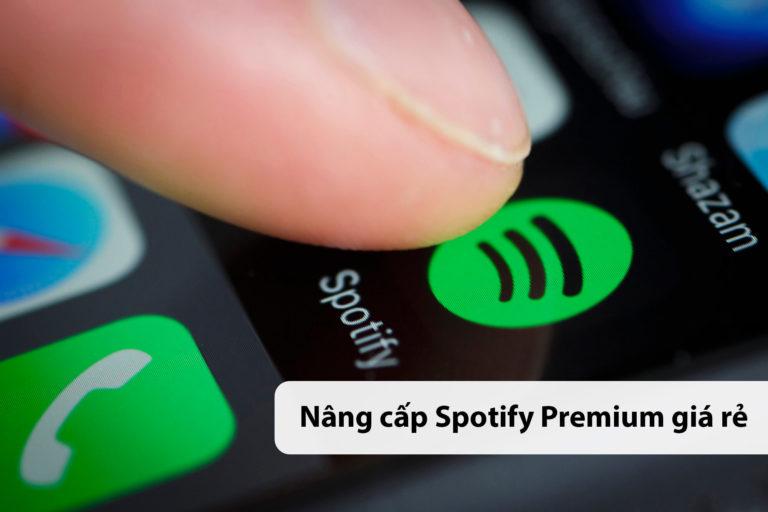 Nâng cấp Spotify Premium giá rẻ bảo hành trọn đời